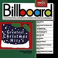 Billboard Christmas Greatest Hits 1955-Present
