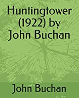 Huntingtower  (1922)  by John Buchan