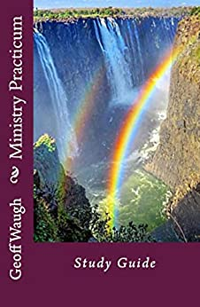 [Waugh, Geoff]のMinistry Practicum: Study Guide (Study Guides Book 7) (English Edition)