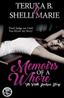 Memoirs of a Whore: The Fayth Jackson Story