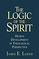 The Logic of the Spirit