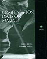 Compensation Decision Making (The Dryden Press Series in Management)