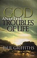 God and the Troubles of Life