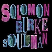 Soul Man by Solomon Burke (2003-11-25)
