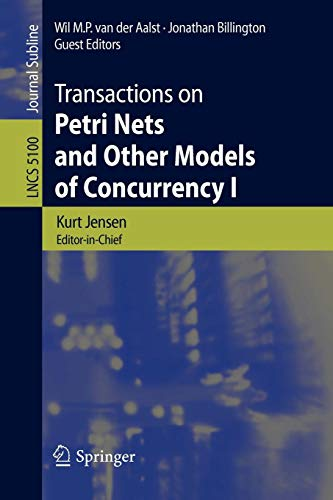 Download Transactions on Petri Nets and Other Models of Concurrency I (Lecture Notes in Computer Science) 3540892869