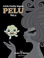 Little Fluffy Gigolo Pelu by Junko Mizuno(2009-09-01)