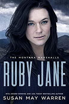 Ruby Jane: The Montana Marshalls - An Inspirational Romantic Suspense Family Series by [Warren, Susan May]