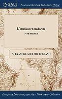 L'Etudiant En Medecine; Tome Premier