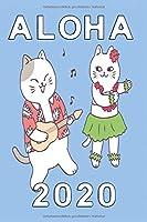 Notizbuch Aloha 2020: hawaiianisches Katzennotizbuch 120 linierte Seiten Din A5 perfekt als Notizheft, Tagebuch und Journal Geschenk