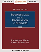 Business Law and the Regulation of Business + Lms Integrated for Mindtap Business Law, 1 Term - 6 Months Access Card