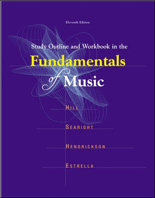 Download Study Outline and Workbook In The Fundamentals of Music 0697340635