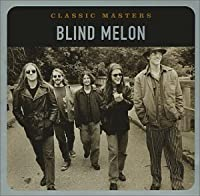 Blind Melon -Classic Masters (REMASTERED)(IMPORT(EU))