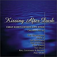 Kissing After Dark: Urban Radio's Favorite
