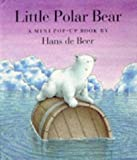 Little Polar Bear: A Mini Pop-Up Book