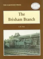 The Brixham Branch (Locomotion Papers)