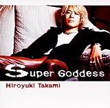 Super Goddess / 貴水博之