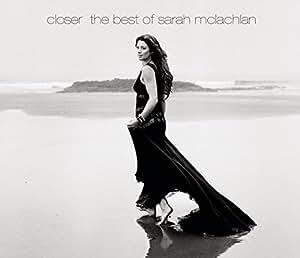 Closer: The Best of Sarah Mclachlan (Dlx) (Snyc)