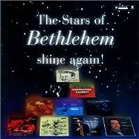 Stars of Bethlehem Shine Again