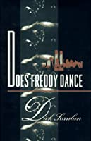 Does Freddy Dance