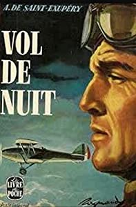 Vol de nuit (French Edition): Roman d'Antoine de Saint-Exupéry