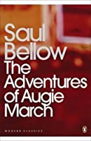 The Adventures of Augie March (Penguin Modern Classics) by Saul Bellow(2011-08-31)