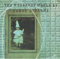 Wondrous World of Damon & Naomi