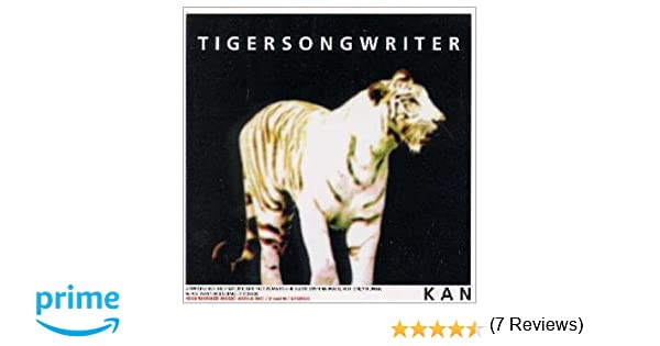 Amazon | TIGERSONGWRITER | KAN...