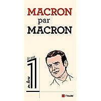 Macron par Macron (French Edition)