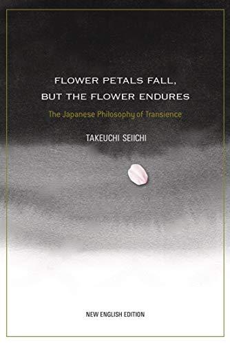 Flower Petals Fall, but the Flower Endures (JAPAN LIBRARY)
