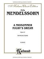 A Midsummer Night's Dream, Op. 61: Kalmus Edition