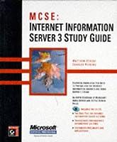 McSe: Internet Information Server 3 Study Guide