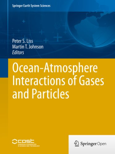 Ocean-Atmosphere Interactions of Gases and Particles (Springer Earth System Sciences) (English Edition)