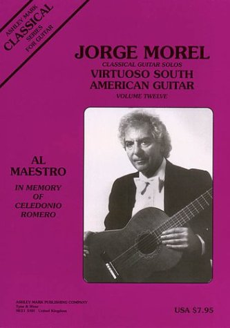 Classical Guitar Solos: Virtuoso South American
