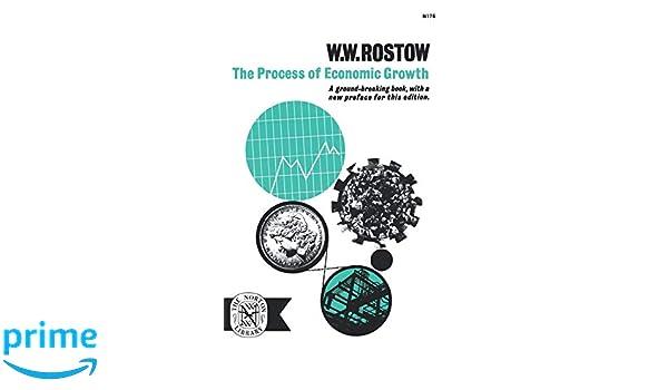 amazon process of economic growth w w rostow economics