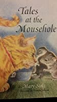 Tales at the Mouse Hole (A Godine Storyteller)