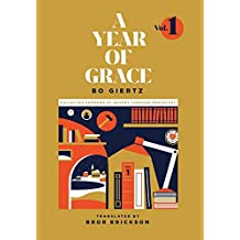 A Year of Grace, Volume 1: Collected Sermons of Advent through Pentecost
