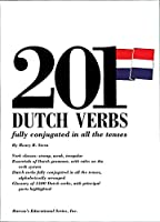 201 Dutch Verbs: Fully Conjugated in All the Tenses (Barron's Verb Series)