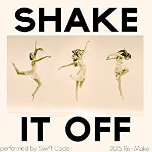 Shake It Off (2015 Remake)