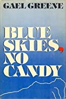 Blue Skies, No Candy