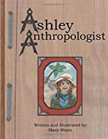 Ashley Anthropologist