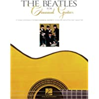 The Beatles for Classical Guitar Songbook (English Edition)