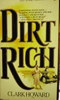 Dirt Rich (Signet)