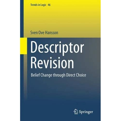 Descriptor Revision: Belief Change through Direct Choice (Trends in Logic)