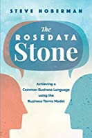 The Rosedata Stone: Achieving a Common Business Language using the Business Terms Model