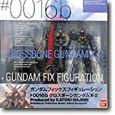 GUNDAM FIX FIGURATION # 0016 クロスボーンガンダムX-2