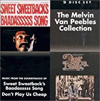 Sweet Sweetback's Baadasssss Song / Don't Play Us Cheap [2 on 1]