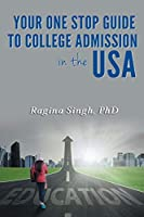 Your One Stop Guide to College Admission in the USA