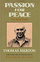 Passion for Peace: The Social Essays