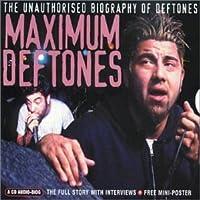 Maximum Deftones