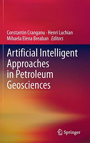 Download Artificial Intelligent Approaches in Petroleum Geosciences 3319165305
